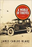 A World of Thieves, James Carlos Blake, 0380977508