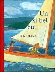 Un si bel été par Robert McCloskey