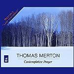Contemplative Prayer   Thomas Merton