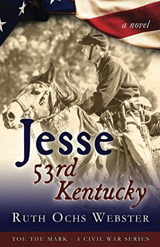 Jesse: 53rd Kentucky (Toe the Mark) pdf