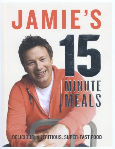 Cookbooks for Weeknight Meals - Jamie's 15 Minute Meals
