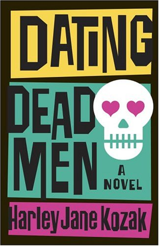 Dating Dead Men: A Novel (Wollie Shelley Mystery Series Book 1)