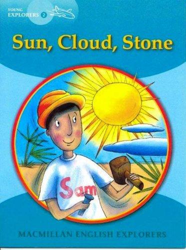 Download Young Explorers 2: Sun, Cloud Stone: 2b PDF Text fb2 ebook
