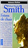Frères de chair par Michael Marshall Smith