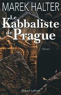 Le kabbaliste de Prague : roman, Halter, Marek