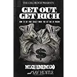 Get Out, Get Rich: How To Get Paid Legally When You Get Out of Prison