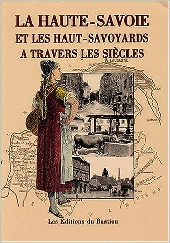 Livre gratuits La Haute-Savoie et les Haut-Savoyards à travers les siècles epub, pdf