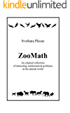 ZooMath: An original collection of interesting mathematical problems in the animal world (English Edition)