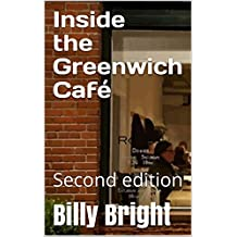 Inside the Greenwich Café: Second edition