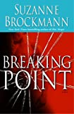 Breaking Point: A Novel (Troubleshooters)