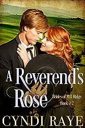 A Reverend's Rose: Brides of MIll Ridge Book #2