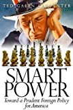 Smart Power, Ted Galen Carpenter, 1933995165