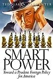 Smart Power, Ted Galen Carpenter, 1933995165