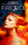 The Chronicles of Fire and Ice, L. L. Hunter, 1500125644