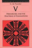 Hierarchies and the Doctrine of Emanations, G. De Purucker, 0913004561