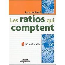 RATIOS QUI COMPTENT (LES) : 50 RATIOS-CLÉS