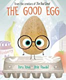 Book cover from The Good Egg by Jory John