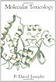 img - for Molecular Toxicology by P. David Josephy (1997-01-15) book / textbook / text book