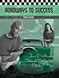 img - for Roadways to Success For Community College Students, Third Edition book / textbook / text book