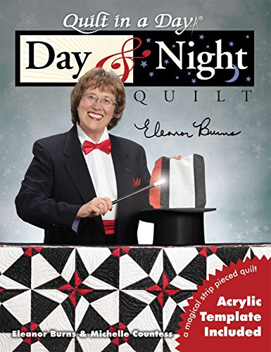 Day Quilt (Day & Night Quilt (Quilt in a Day))