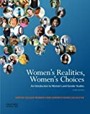 img - for Women's Realities, Women's Choices: An Introduction to Women's and Gender Studies by Chinn, Sarah, Alcoff, Linda Martin, Brown, Jacqueline Nassy, (2014) Paperback book / textbook / text book