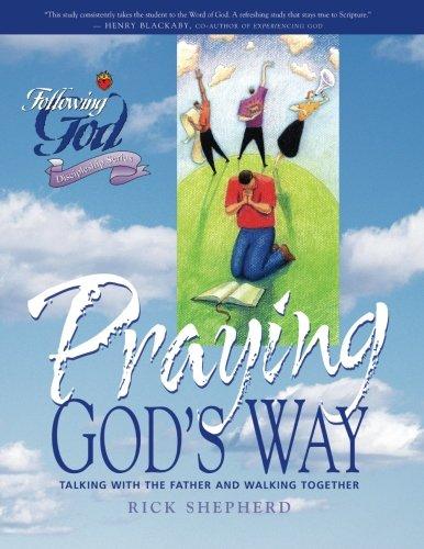 Life Principles for Praying God's Way (Following God Discipleship Series)