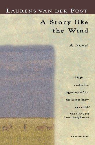 A Story Like the Wind -