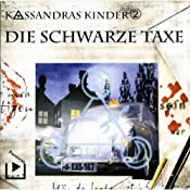 Die schwarze Taxe (Kassandras Kinder 2) | Katja Behnke
