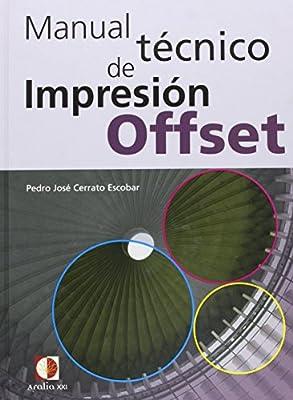 Manual técnico de impresión Offset: Amazon.es: Pedro José Cerrato ...