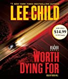 Worth Dying For (Jack Reacher) by Child Lee (2012-01-24) Audio CD
