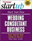 Start Your Own Wedding Consulting Business 9781891984747