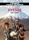 thomas passe mondes hyksos tome 2 saga fantasy french edition