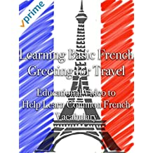 Learning Basic French Greetings for Travel Educational Video to Help Learn Common French Vocabulary