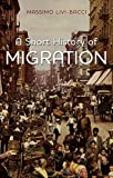 A Short History of Migration