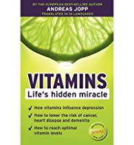 Vitamins. Lifes Hidden Miracle par Andreas Jopp