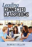 img - for Leading Connected Classrooms: Engaging the Hearts and Souls of Learners book / textbook / text book