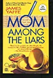 Mom among the Liars, James Yaffe, 037326142X