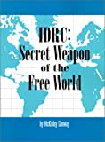 IDRC - Secret Weapon of the Free World, McKinley Conway, 0910436495