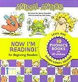 Now I'm Reading! Level One: Animal Antics