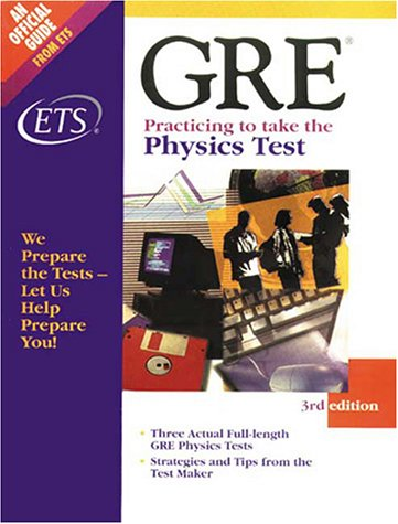 Gre Practicing to Take the Physics Test
