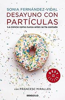 Desayuno con partículas par Francesc Miralles/Sonia Fernández Vidal