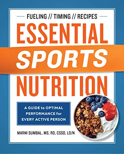 Essential Sports Nutrition: A Guide to Optimal Performance for Every Active Person by Rockridge Press