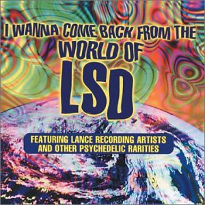 various artists i wanna come back from the world of lsd amazon