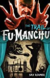 img - for Fu-Manchu: The Trail of Fu-Manchu book / textbook / text book