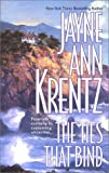 The Ties That Bind, Jayne Ann Krentz, 155166903X