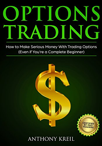 Options Trading: The #1 Options Trading Quick Start Guide to Learn the Best Trading Strategies to 10x Your Profits (Bonus Beginner lessons: How to understand Options Greek, Pricing and Much More!)
