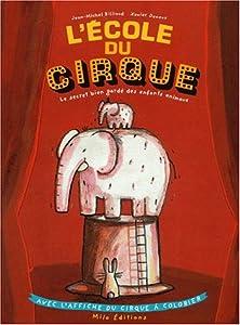 """Afficher """"Ecole du cirque (L')"""""""