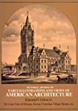 Early Illustrations and Views of American Architecture, Edmund V. Gillon, 0486227502