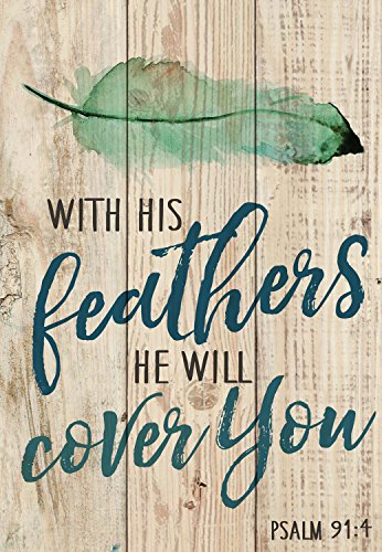 - P. Graham Dunn with His Feathers He Will Cover You Natural 7 x 5 Small Wood Plank Design Plaque Sign