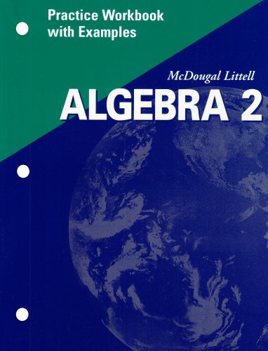 Algebra 2 Practice Workbook with Examples